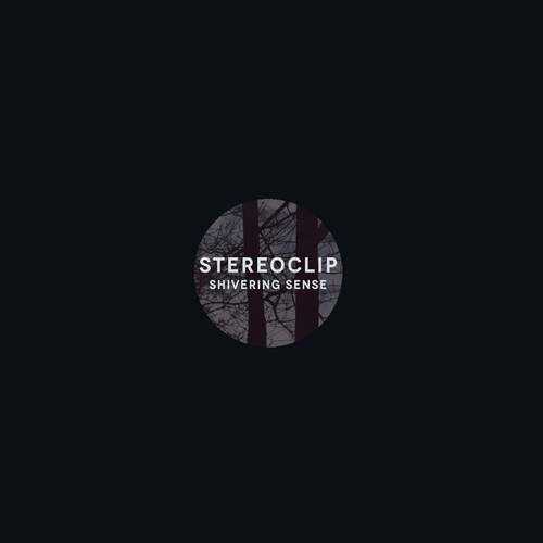 Stereoclip - Shivering Sense