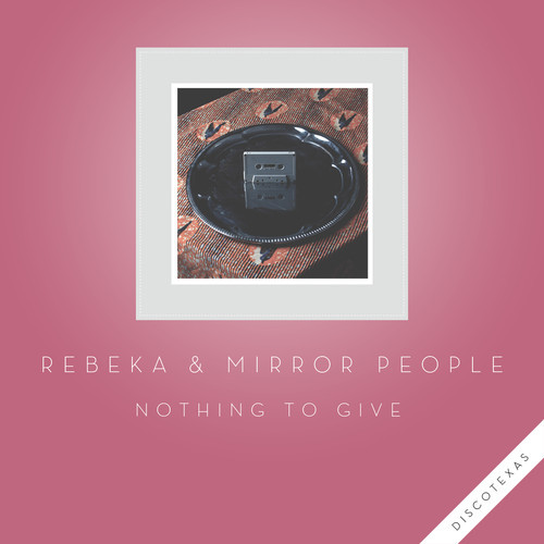 Mirror People - Nothing To Give (feat. Rebeka) (Original Mix)