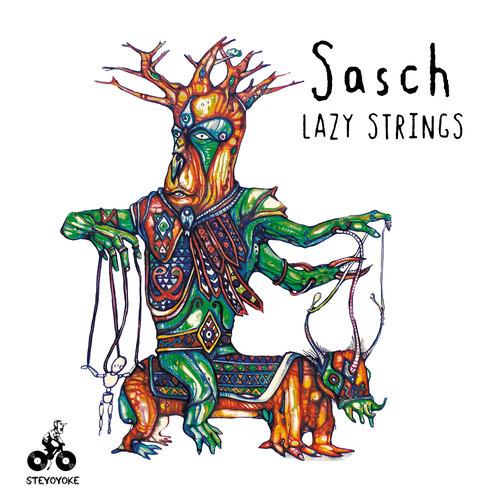 Sasch - Lazy Strings EP