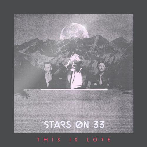 Stars On 33 - This Is Love