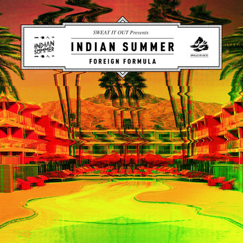Indian Summer - Foreign Formula (Cosmo's Midnight Remix)
