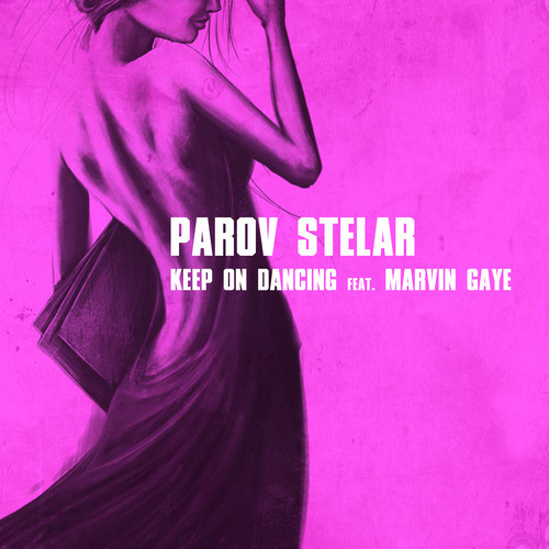 Parov Stelar-Keep On Dancing feat. Marvin Gaye