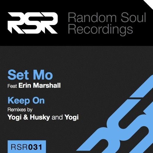 Set Mo - Keep On ft. Erin Marshall