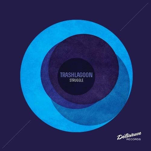 Trashlagoon - Struggle EP