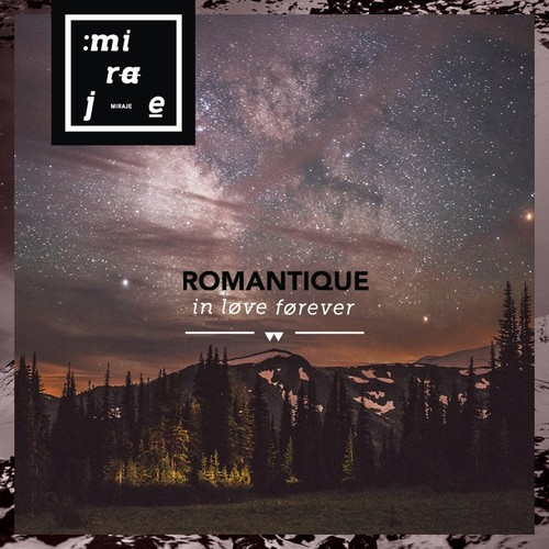 Romantique - In Love Forever