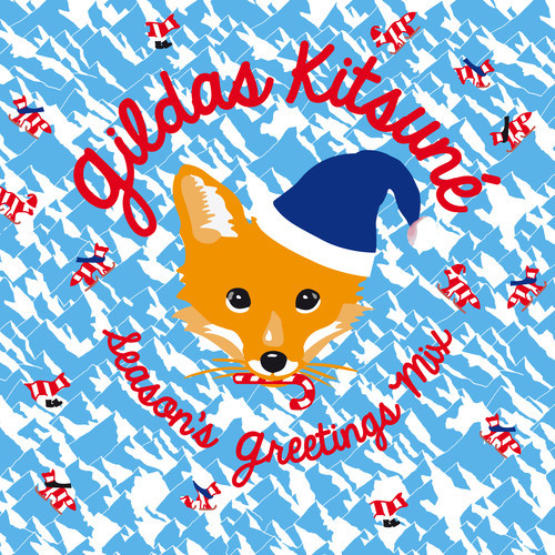 Gildas Kitsuné Season's Greetings Mix DYLTS