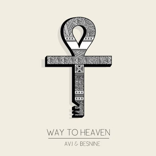 Av.i & Besnine - Way To Heaven