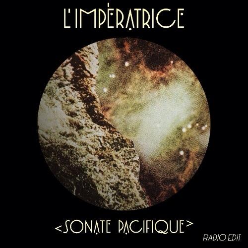 DYLTS - L'Impératrice - Sonate Pacifique