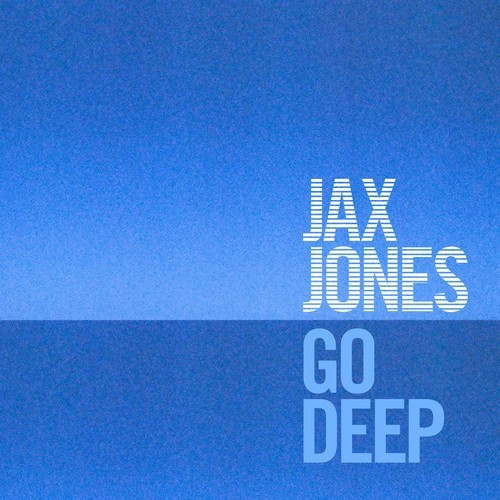DYLTS Jax Jones - Go Deep