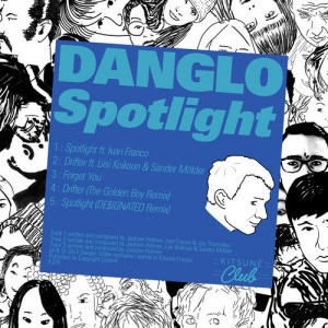 DYLTS - danglo - Spotlight EP