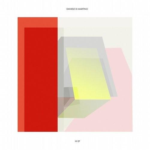 Daniele Di Martino - Hi EP