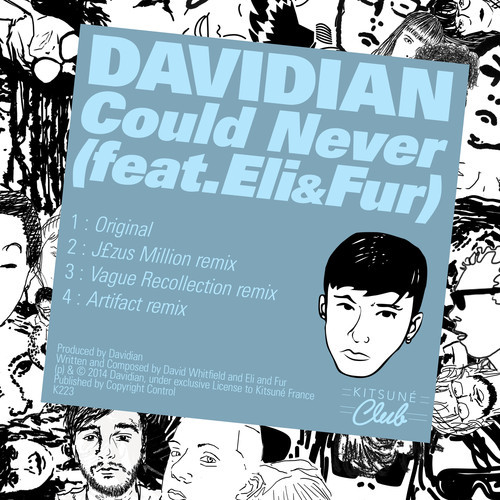 DYLTS - Davidian - Could Never (feat Eli & Fur)