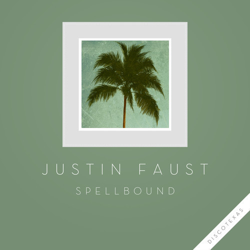 DYLTS - Justin Faust - Spellbound