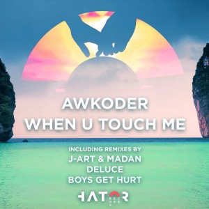DYLTS - Awkoder When U Touch Me