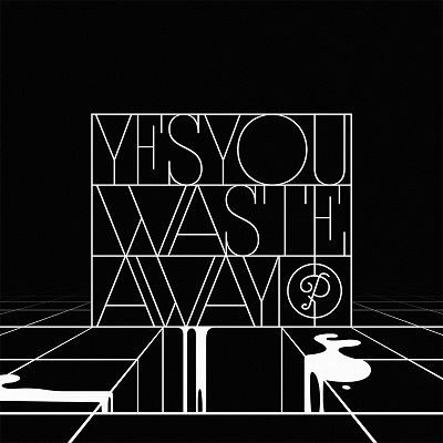YesYou - Waste Away EP