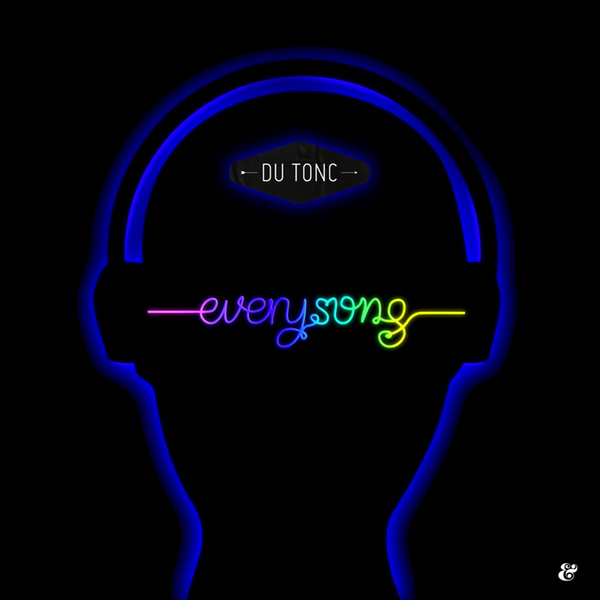 DYLTS - Du Tonc - Every Song