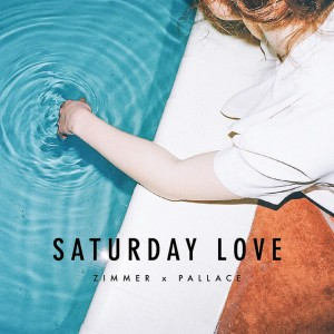 DYLTS - Zimmer x Pallace - Saturday Love