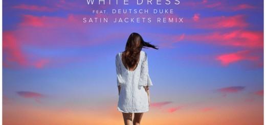 DYLTS - Set Mo - White Dress Feat. Deutsch Duke (Satin Jackets Remix)