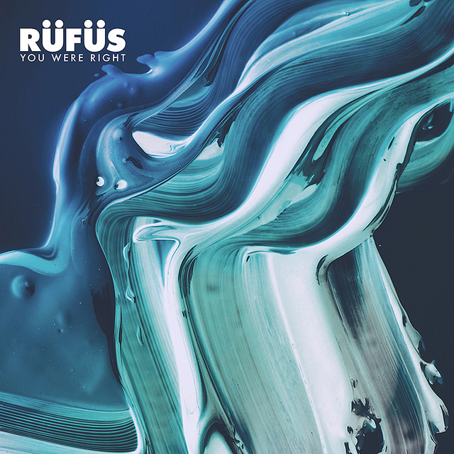 DYLTS - RÜFÜS : RÜFÜS DU SOL - You Were Right