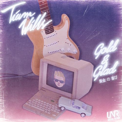 DYLTS - Tiam Wills - Gold & Glad EP