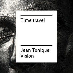 DYLTS - Superpoze - Time Travel (Jean Tonique Vision)