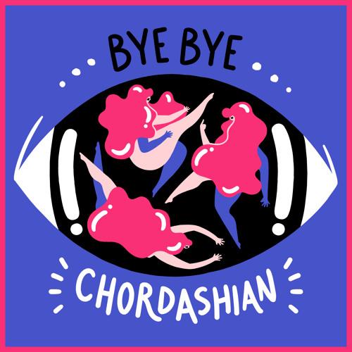 DYLTS - Chordashian - Bye Bye