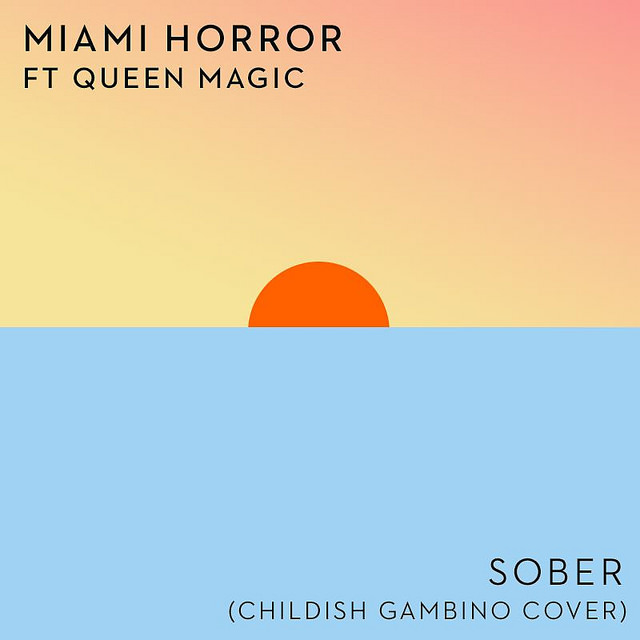 DYLTS - Miami Horror feat. Queen Magic - Sober