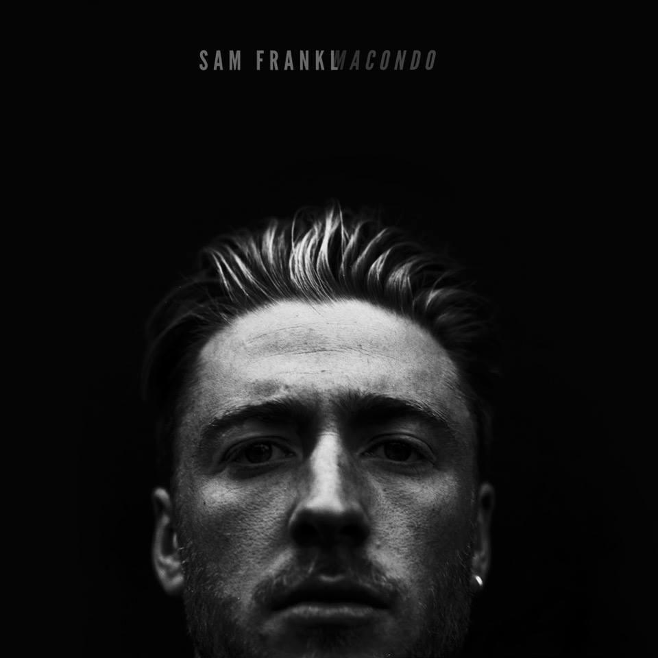 DYLTS - Sam Frankl - Leaving Macondo