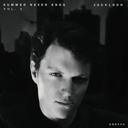 DYLTS - JackLNDN - Summer Never Ends Vol. 2