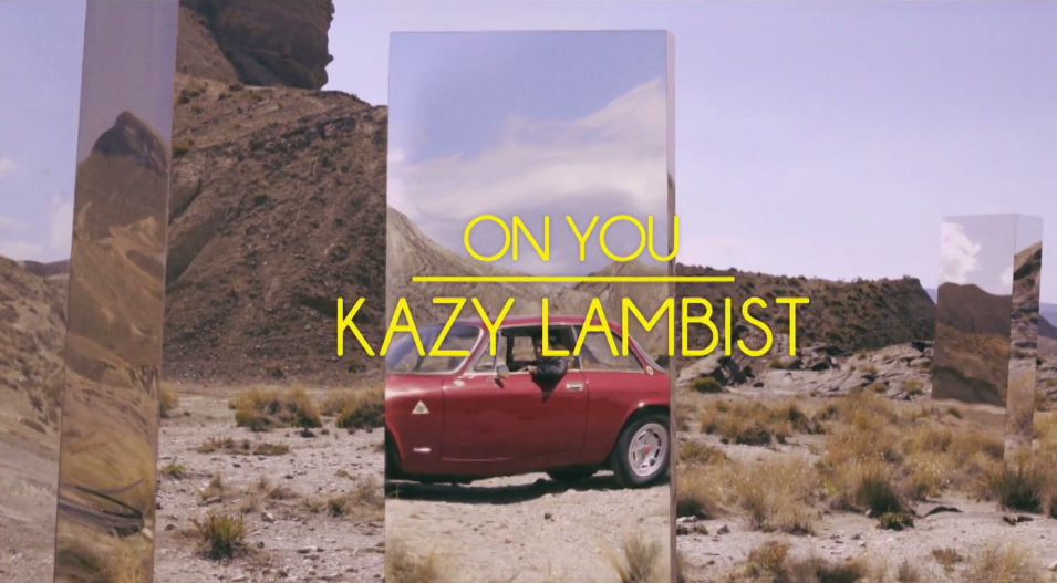 DYLTS-Kazy Lambist - On You Video