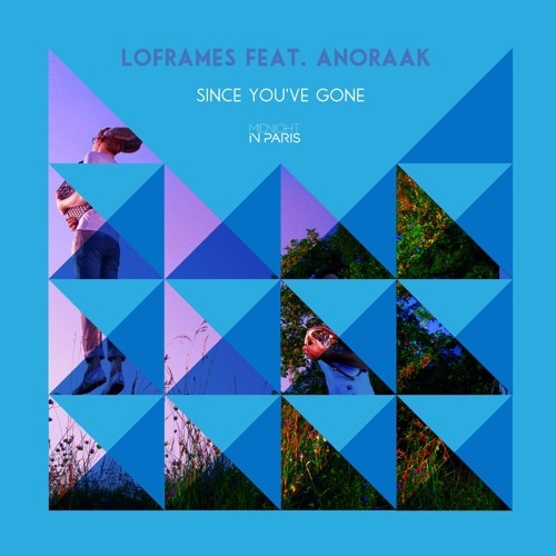 DYLTS - Loframes feat. Anoraak - Since You've Gone