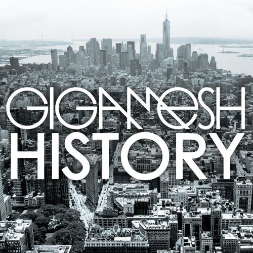 DYLTS - Gigamesh - History (Ft. Damon C Scott)