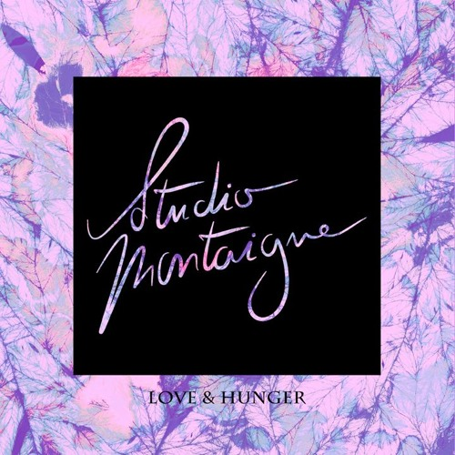 """Studio Montaigne is back with """"Love & Hunger"""""""