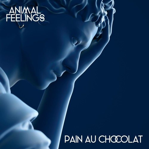 DYLTS - Animal Feelings - Pain Au Chocolat