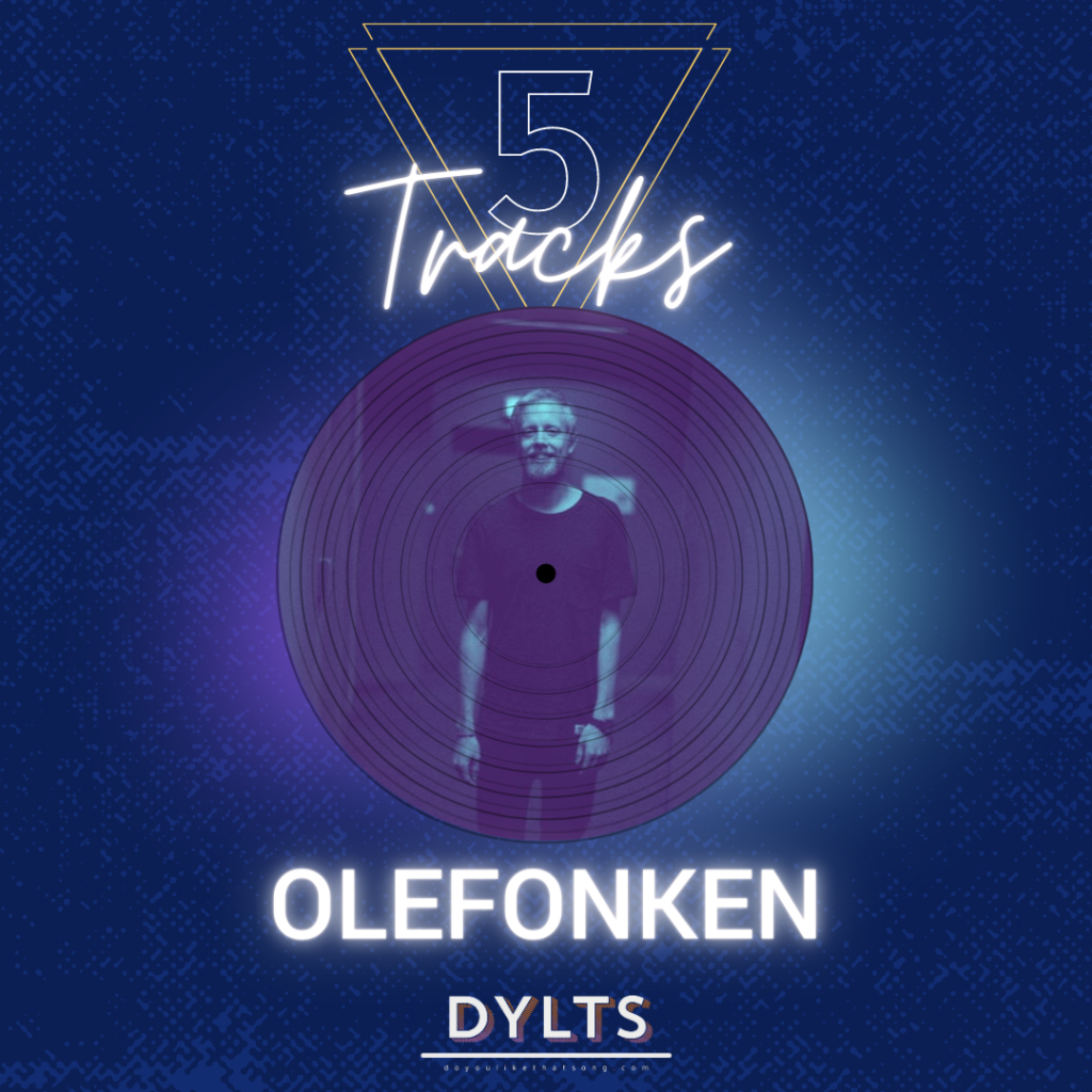 dylts-olenfonken-playlist-5-tracks
