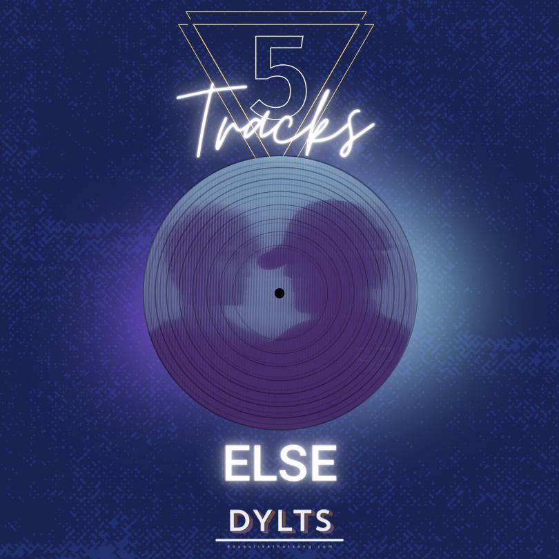 5-Tracks-Else-DYLTS
